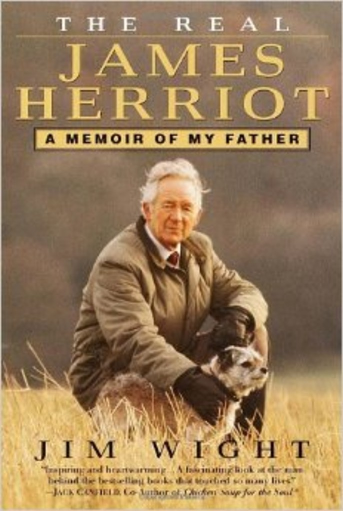 The Real James Herriot : a Memoir of My Father