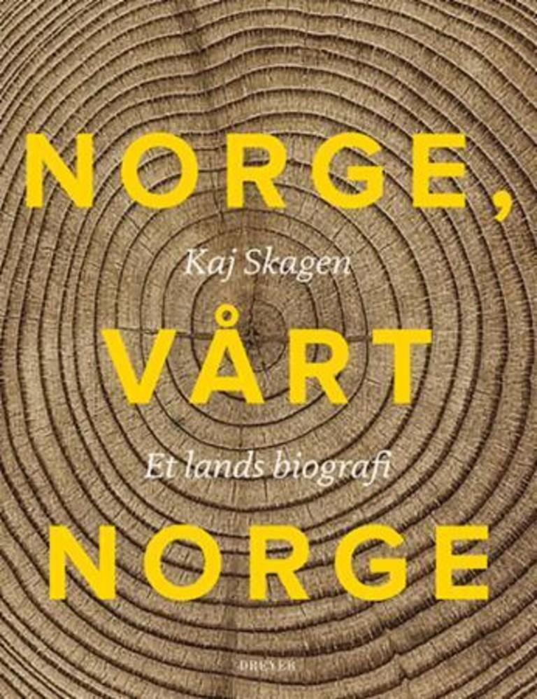 Norge, vårt Norge : et lands biografi