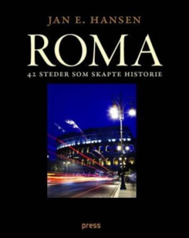 Roma : 42 steder som skapte historie