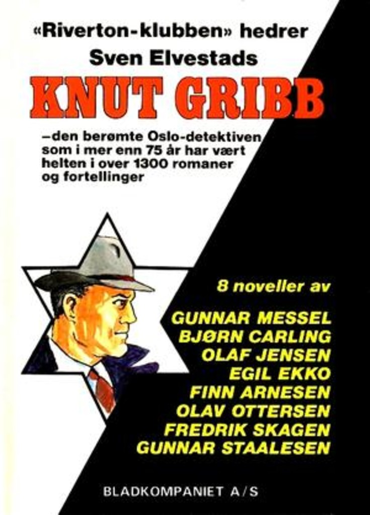 Riverton-klubben hedrer Sven Elvestads Knut Gribb : 8 noveller