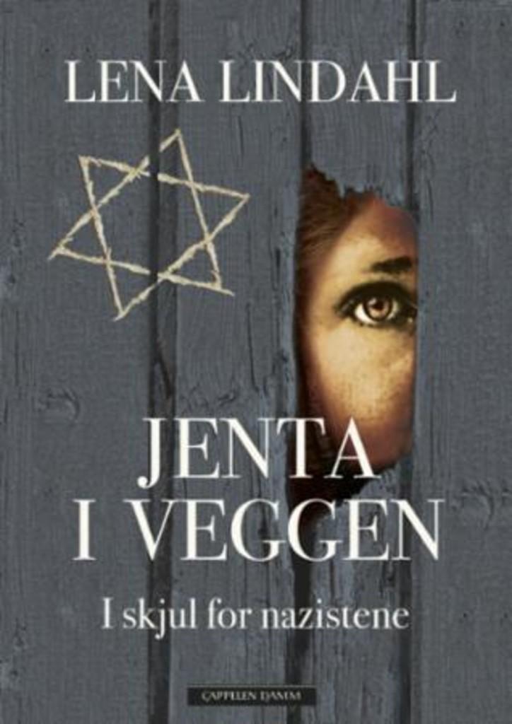 Jenta i veggen : i skjul for nazistene
