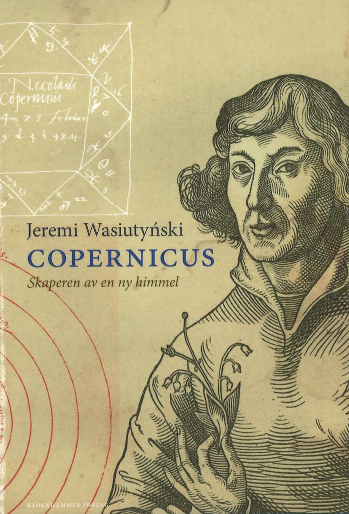 Copernicus : skaperen av en ny himmel
