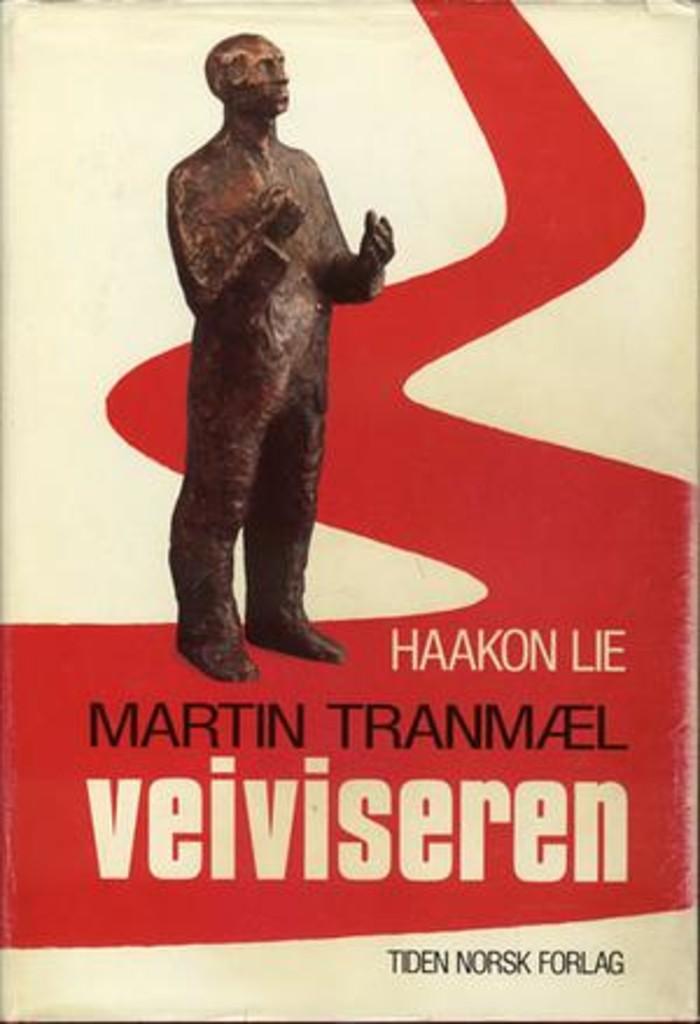 Martin Tranmæl : veiviseren : [bind 2]