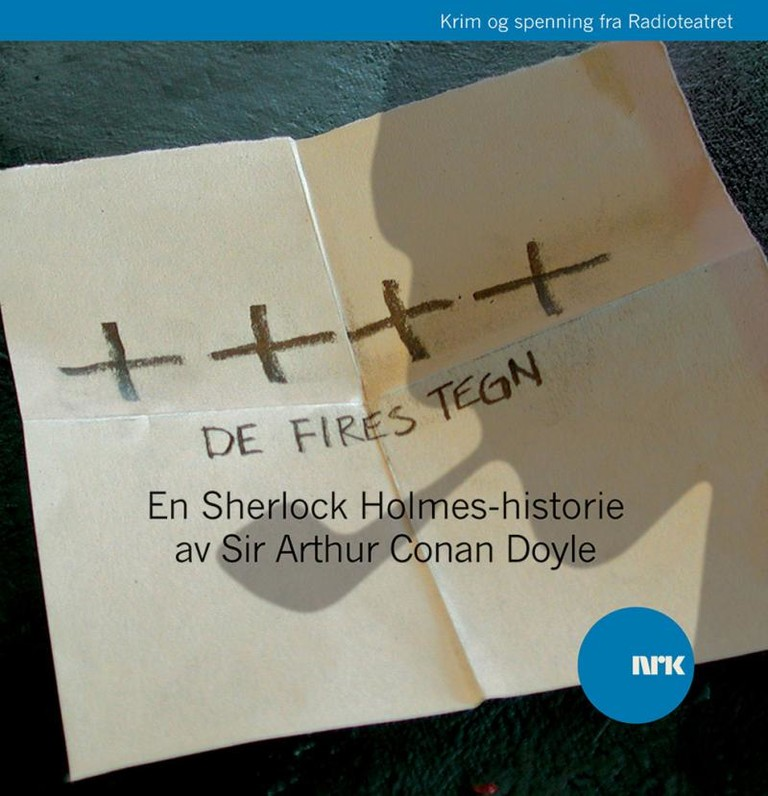 De fires tegn : en Sherlock Holmes-historie [hørespill]