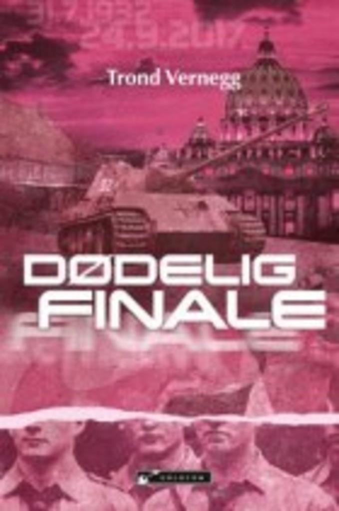 Dødelig finale : Trond Vernegg . [3]