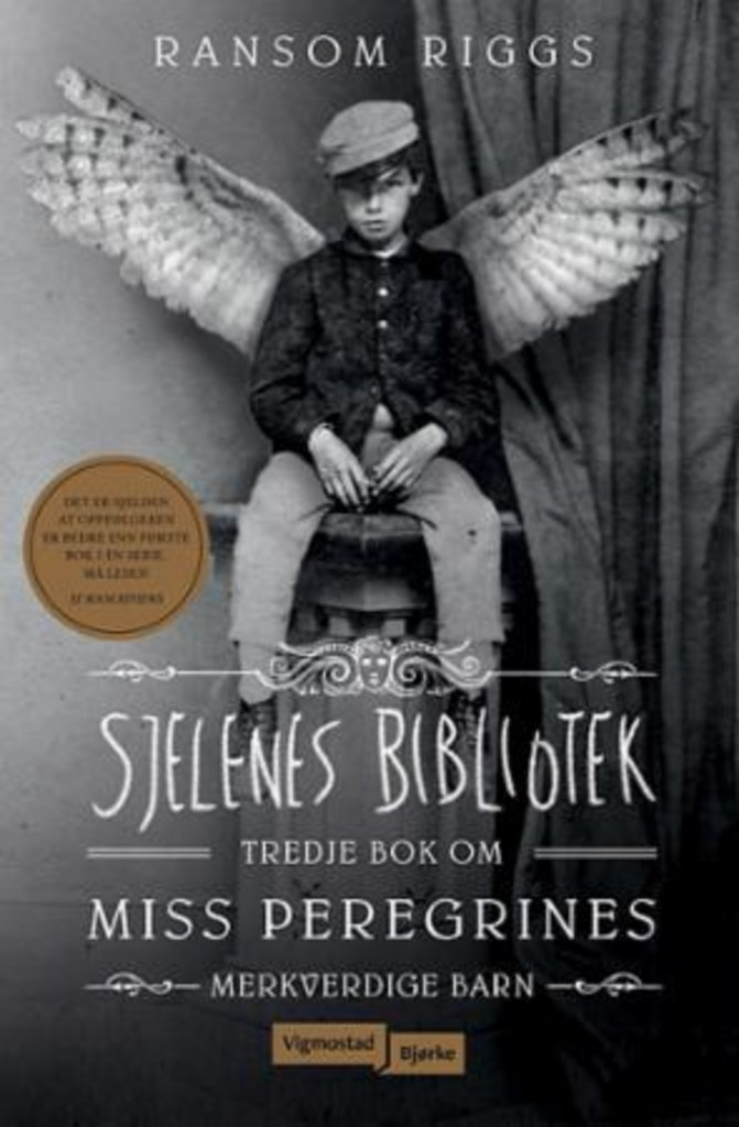 Sjelenes bibliotek : Tredje bok om miss Peregrines merkverdige barn. . 3