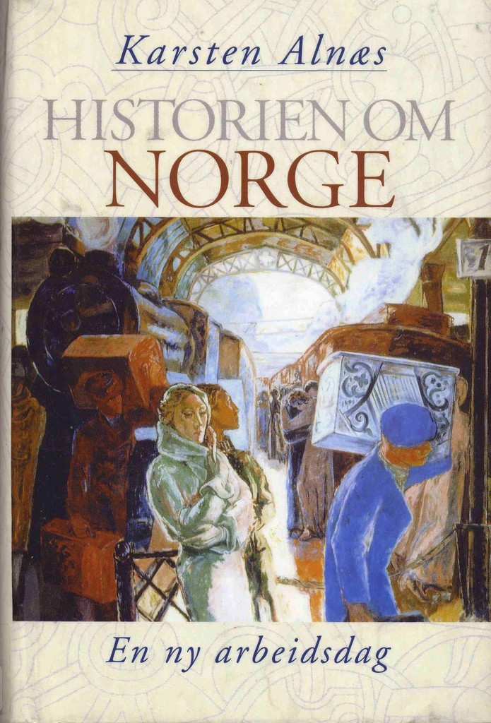 Historien om Norge. En ny arbeidsdag (4) : [bind 4]
