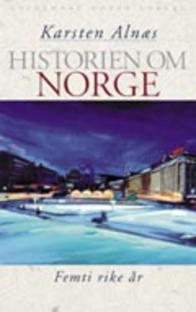 Historien om Norge. Femti rike år (5) : [bind 5]
