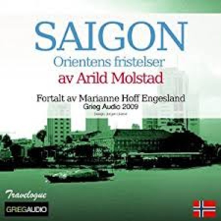 Saigon : Orientens fristelser