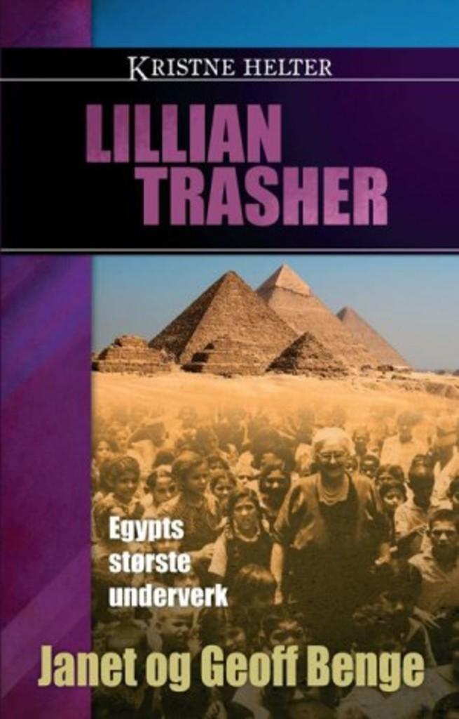 Lillian Trasher - Egypts største under