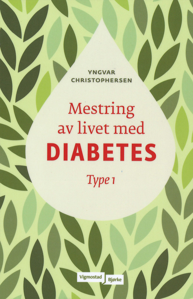 Mestring av livet med diabetes : type 1