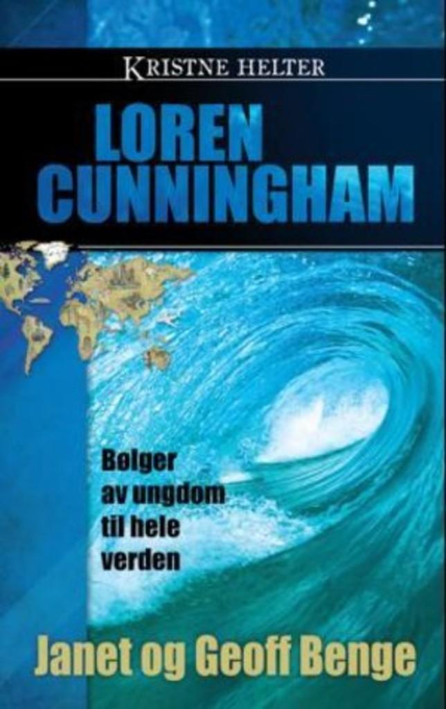 Loren Cunningham - Bølger av ungdom til hele verden