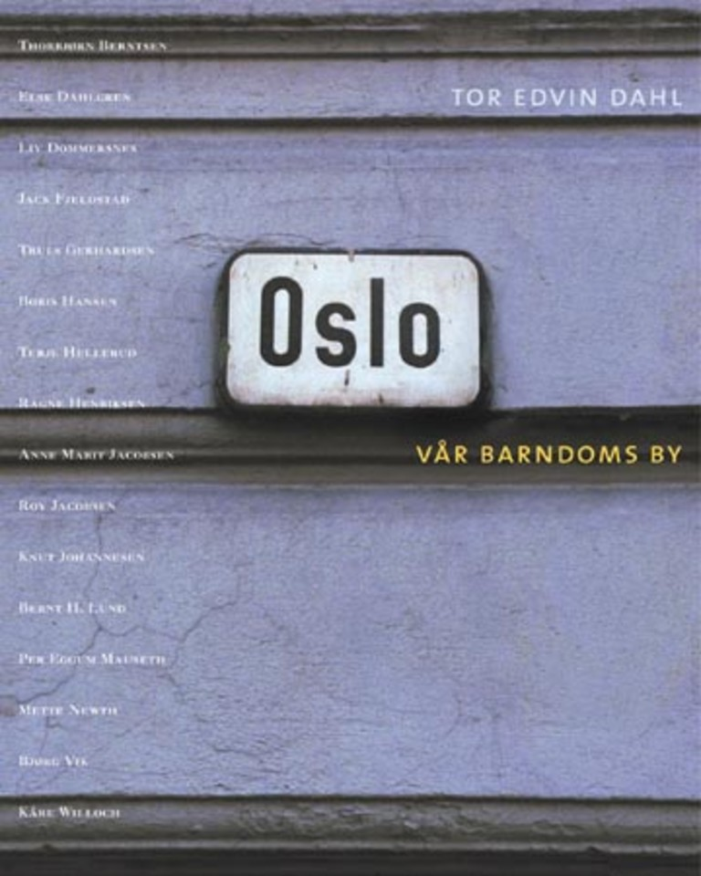 Oslo : vår barndoms by