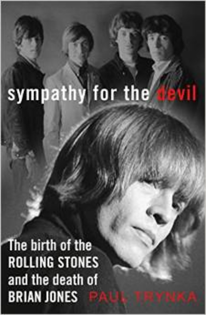 Sympathy for the devil : the birth of the Rolling Stones and the death of Brian Jones