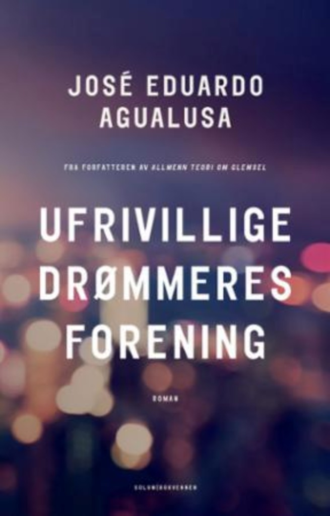 Ufrivillige drømmeres forening : roman