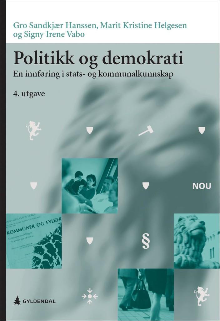 Politikk og demokrati : en innføring i stats- og kommunalkunnskap