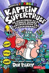 """""""Kaptein Supertruse og invasjonen av de utrolig slemme kantinedamene fra verdensrommet (og det påfø"""""""