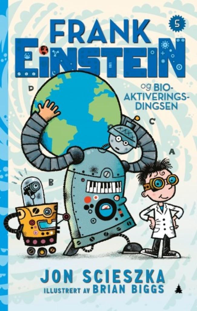 Frank Einstein og bioaktiveringsdingsen . 5