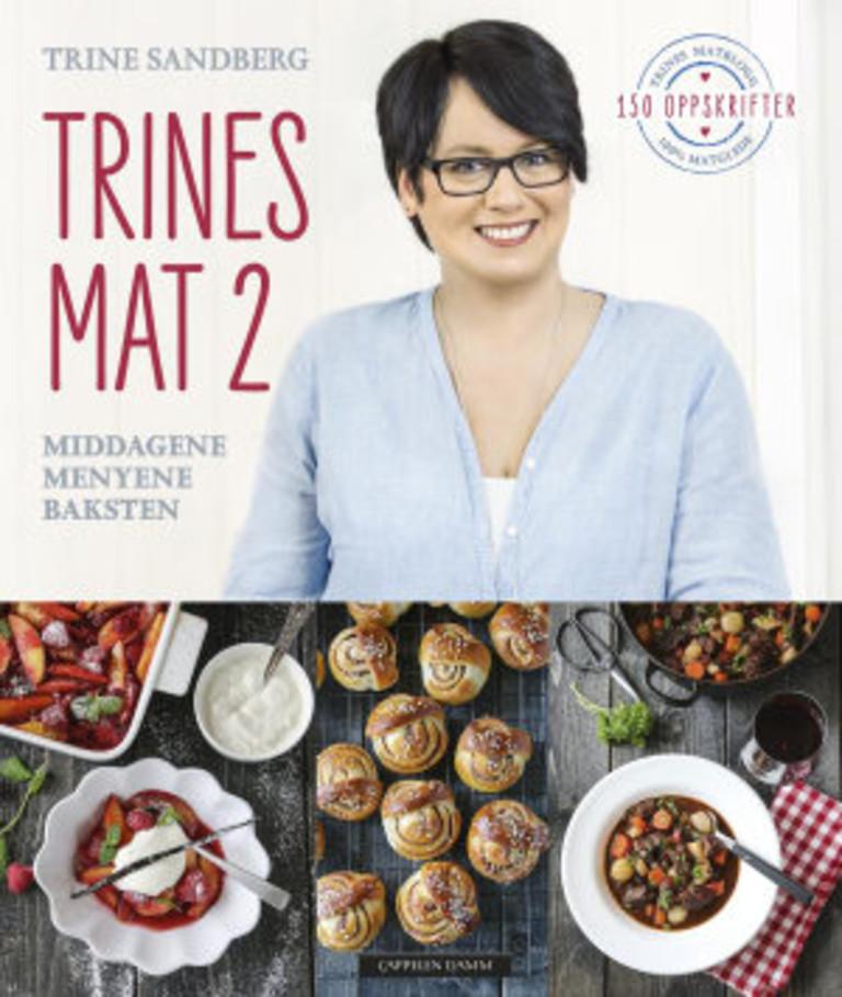 Trines mat 2 : middagene, menyene, baksten