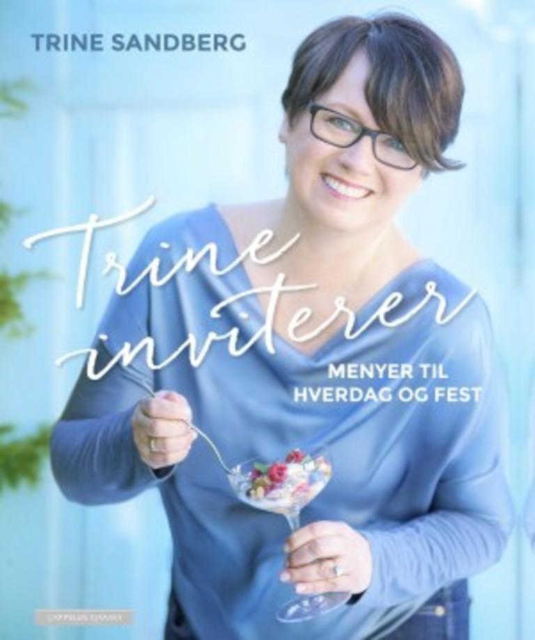 Trine inviterer : menyer til hverdag og fest