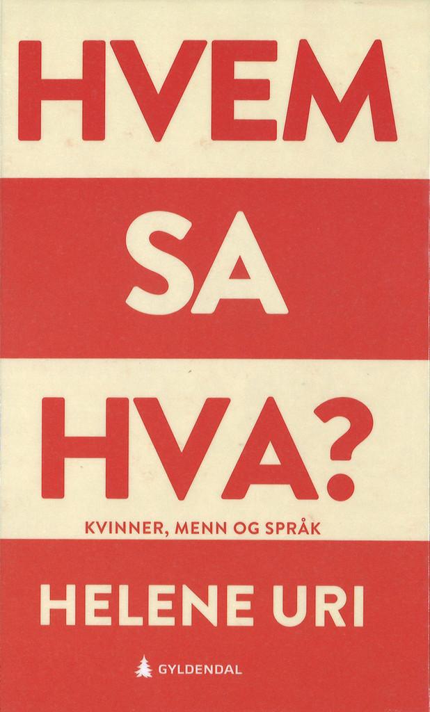 Hvem sa hva? : kvinner, menn og språk