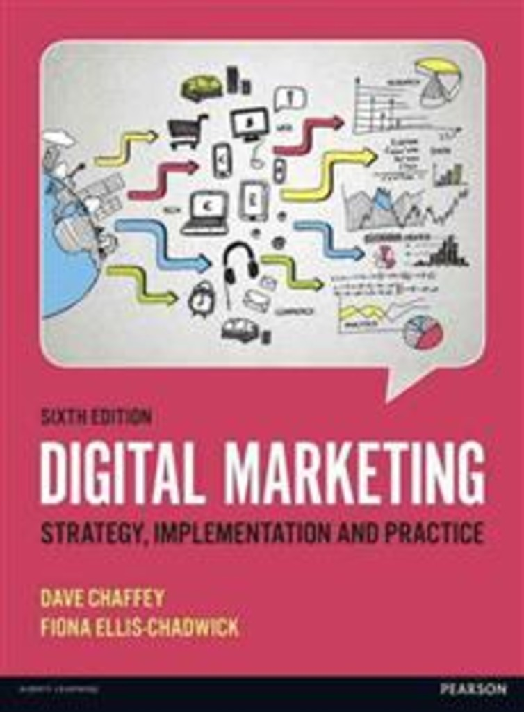 Digital marketing : strategy, implementation and practice