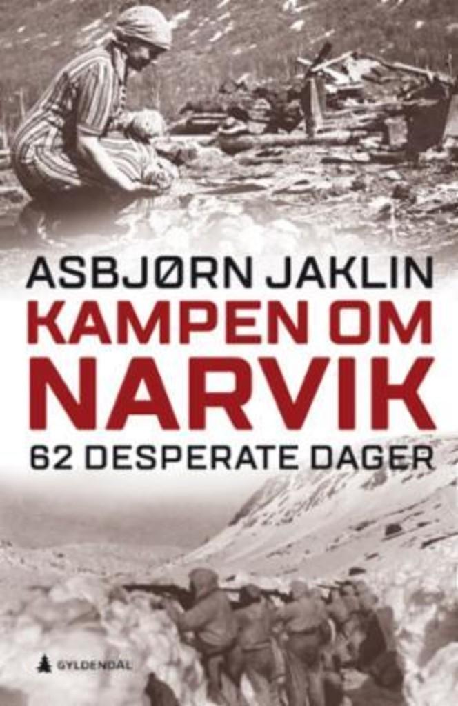 Kampen om Narvik : 62 desperate dager