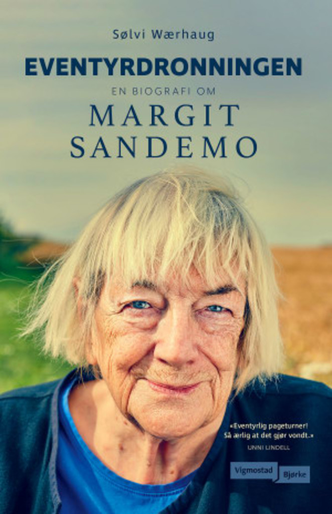 Eventyrdronningen : en biografi om Margit Sandemo