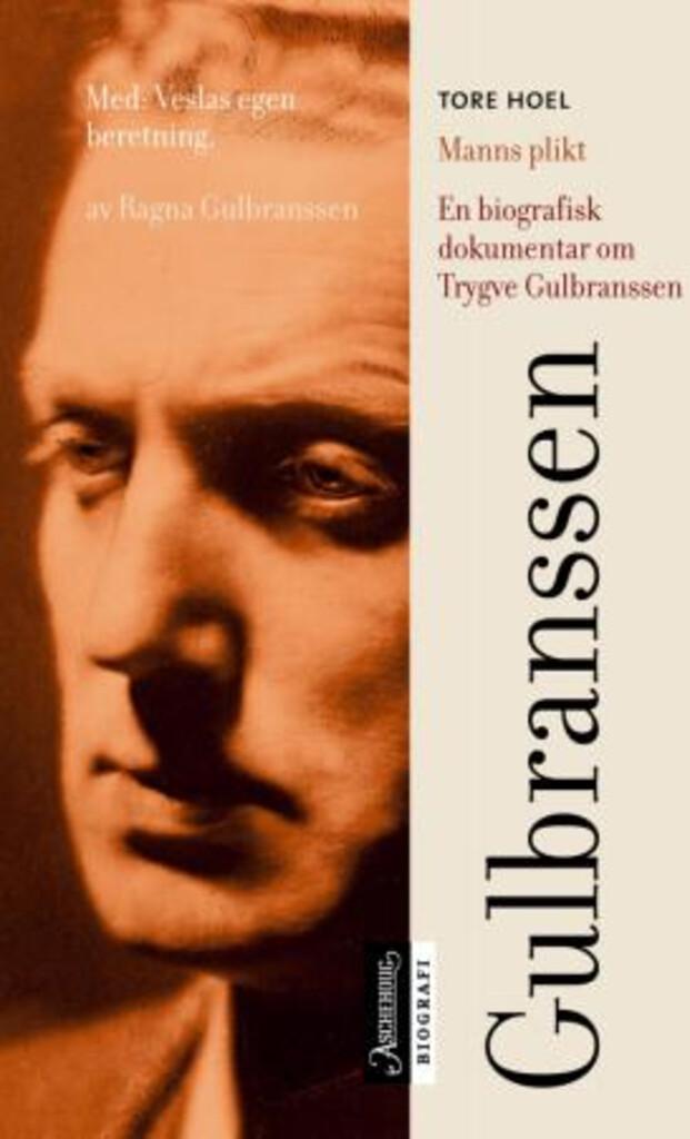 Manns plikt : en biografisk dokumentar om Trygve Gulbranssen
