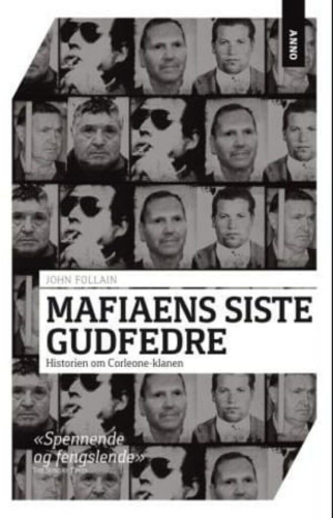 Mafiaens siste gudfedre: historien om Corleone-klanen