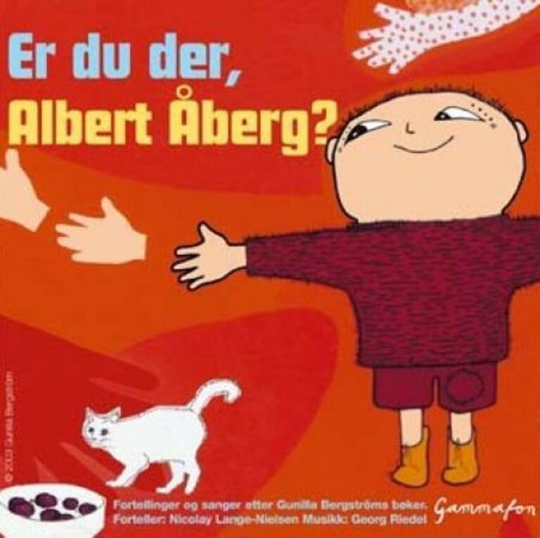 Er du der, Albert Åberg?