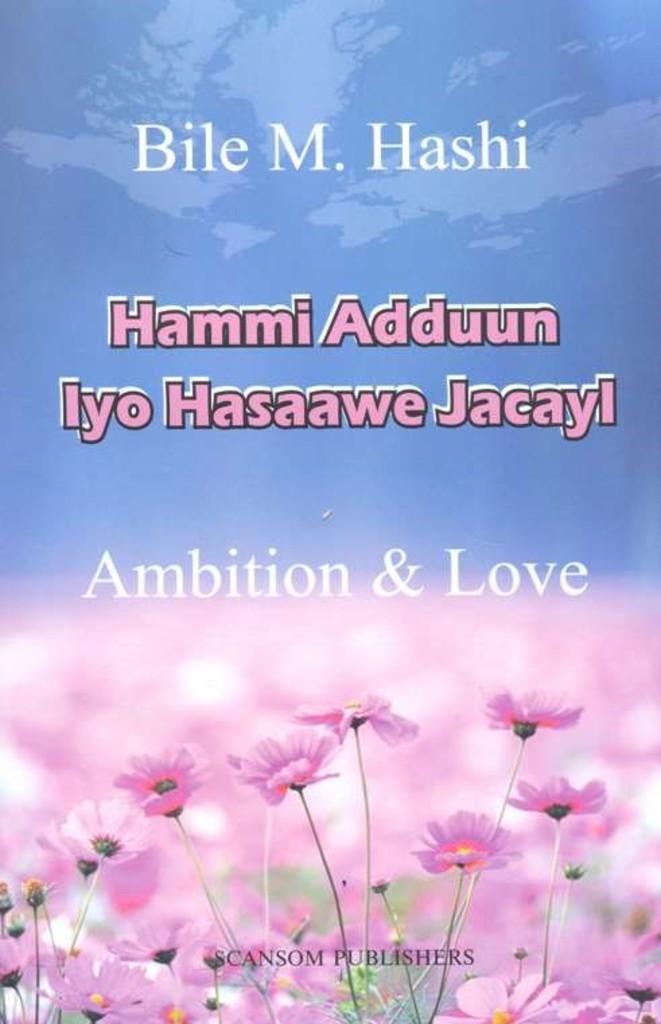 Hammi adduun iyo hasaawe : jacayl