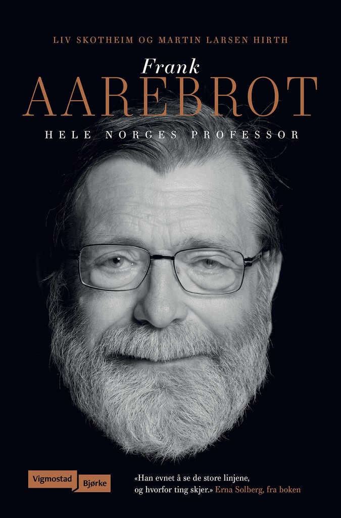 Frank Aarebrot : hele Norges professor