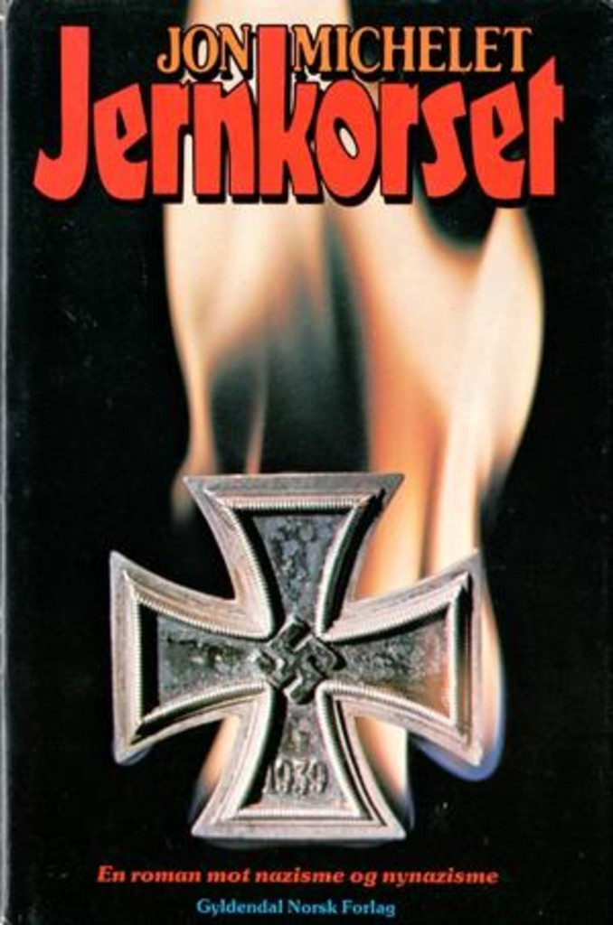 Jernkorset : en roman mot nazisme og nynazisme