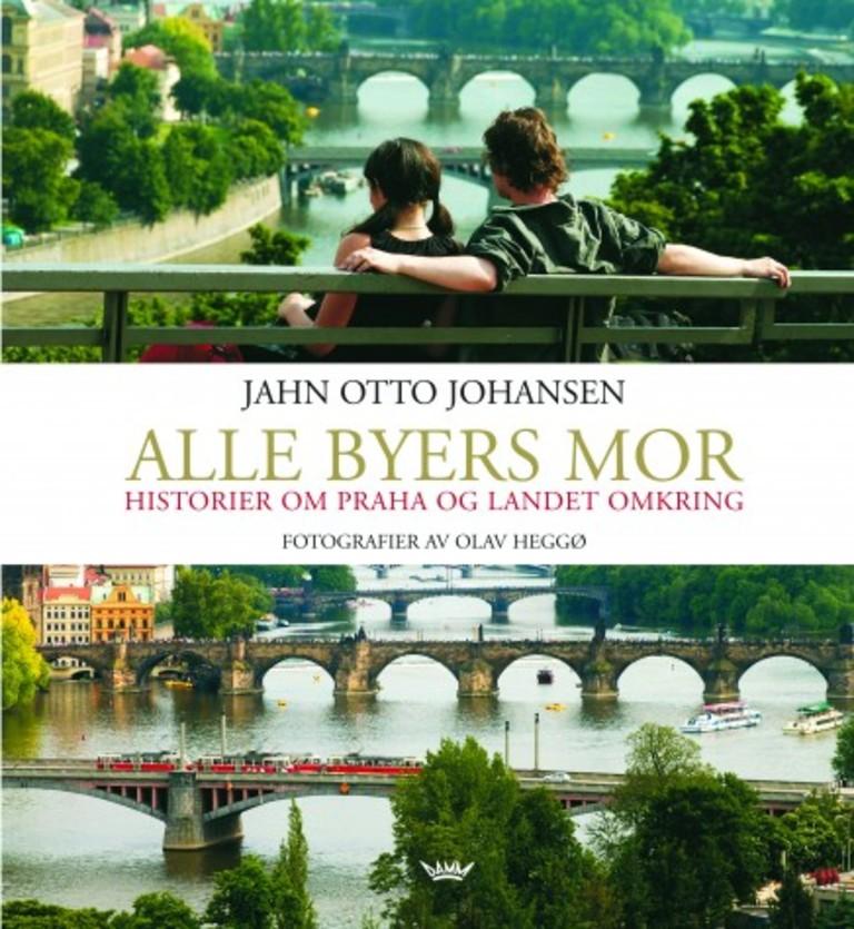 Alle byers mor : historier om Praha og landet omkring