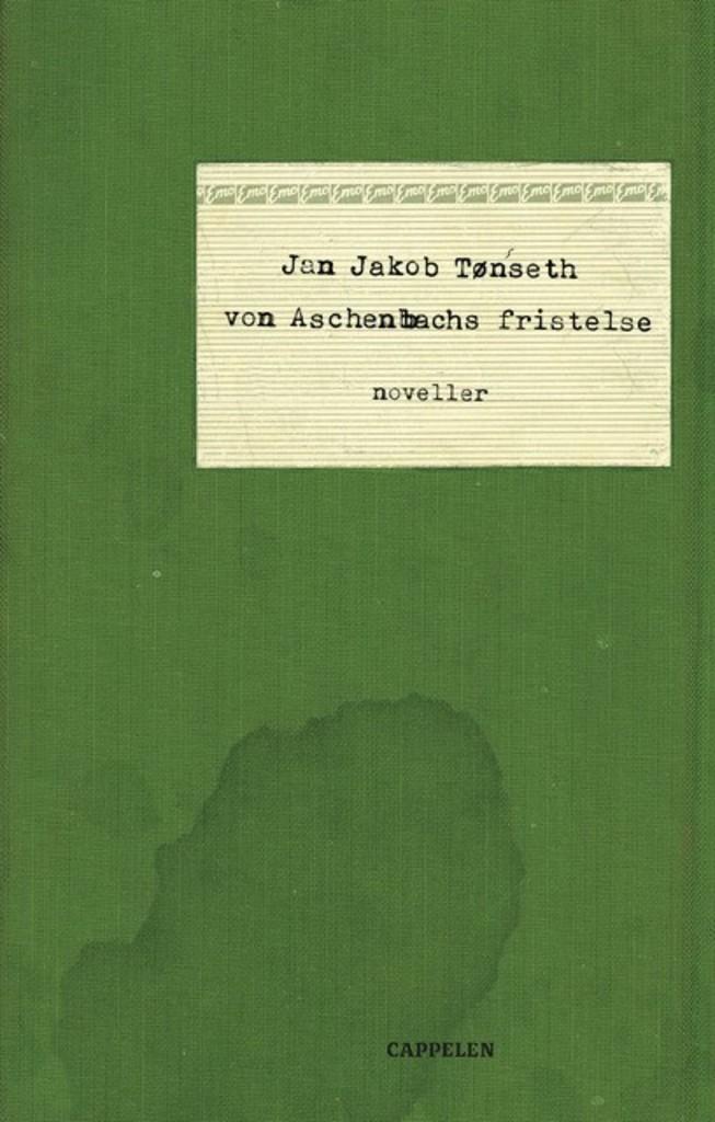 Von Aschenbachs fristelse : noveller
