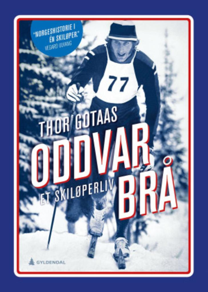 Oddvar Brå : et skiløperliv