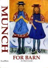 """""""""""Jeg maler det jeg så ..."""" : om Edvard Munch for barn og ungdom"""""""