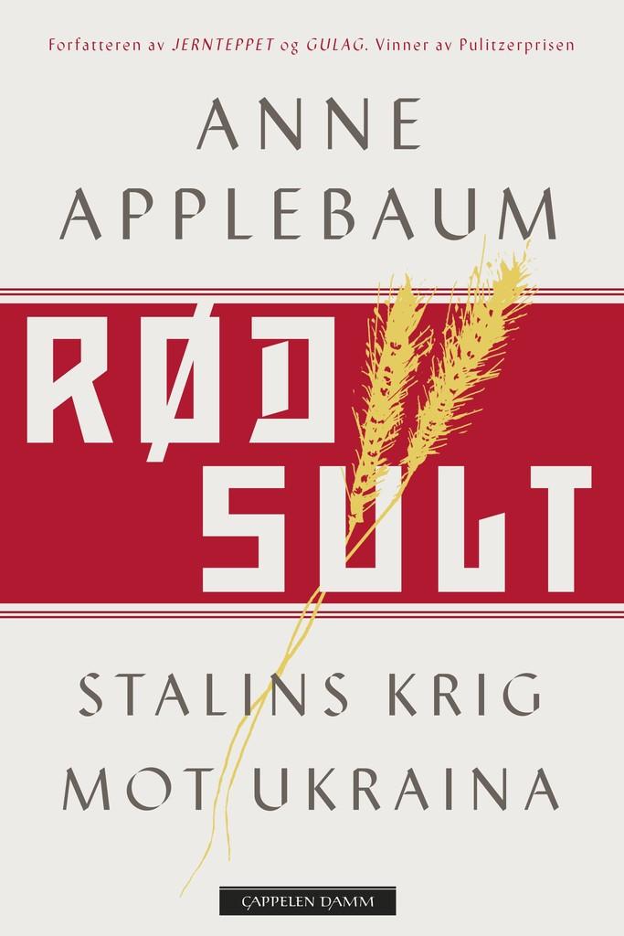 Rød sult : Stalins krig mot Ukraina
