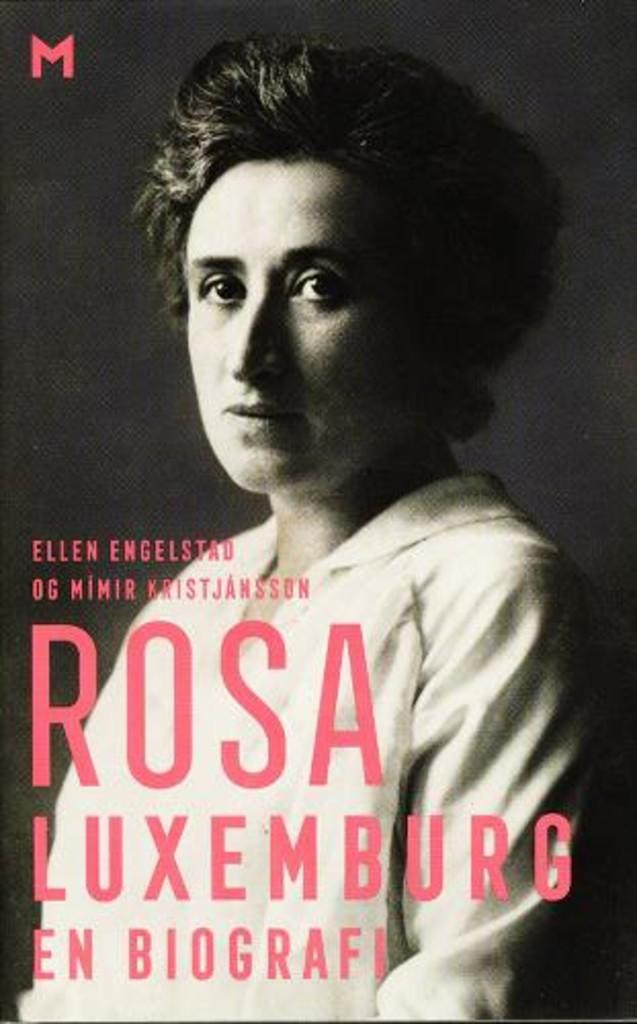Rosa Luxemburg : en biografi