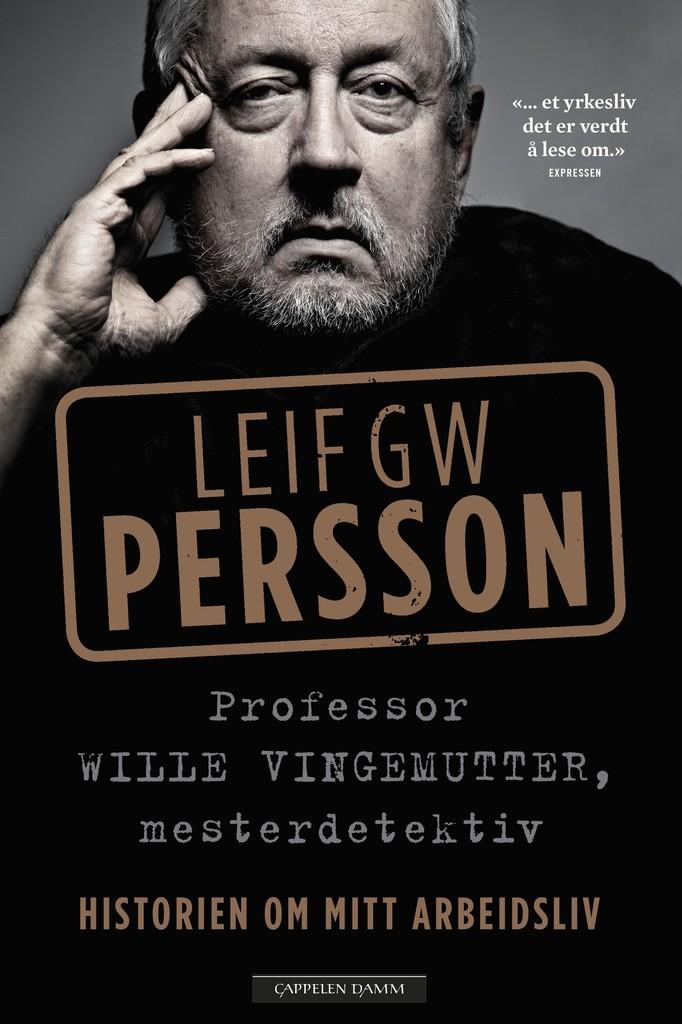 Professor Wille Vingmutter, mesterdetektiv : historien om mitt arbeidsliv . [2]