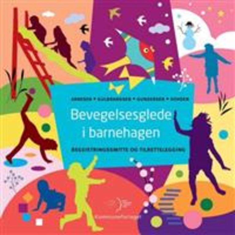 Bevegelsesglede i barnehagen : begeistringssmitte og tilrettelegging