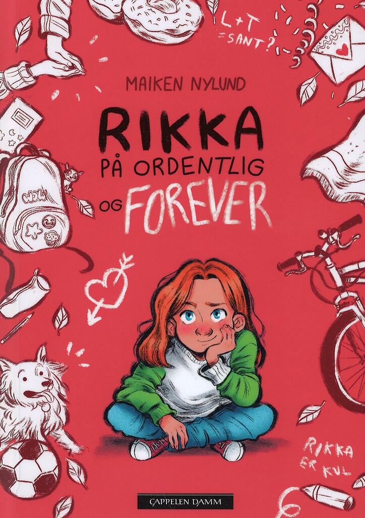 Rikka på ordentlig og forever