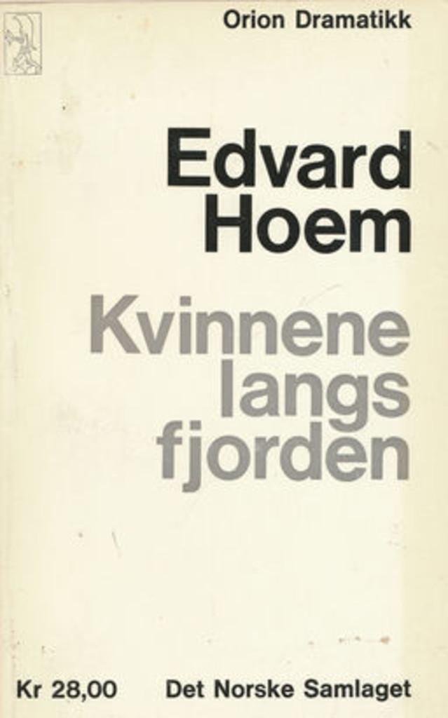Kvinnene langs fjorden : [skodespel]
