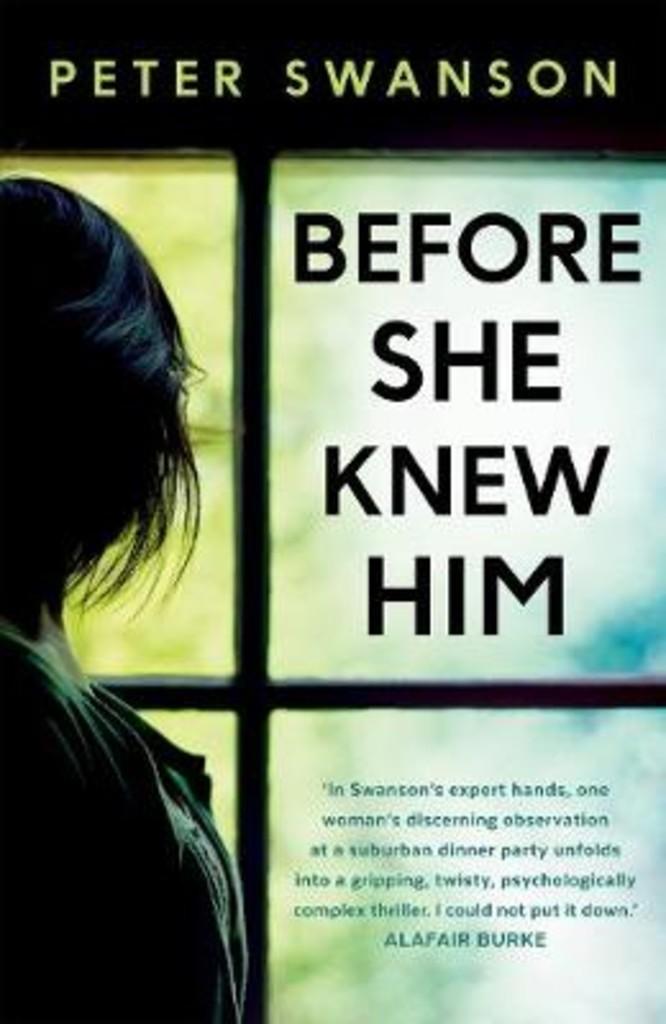 Before she knew him : a novel