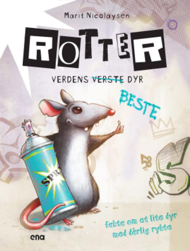Rotter : verdens (verste) beste dyr