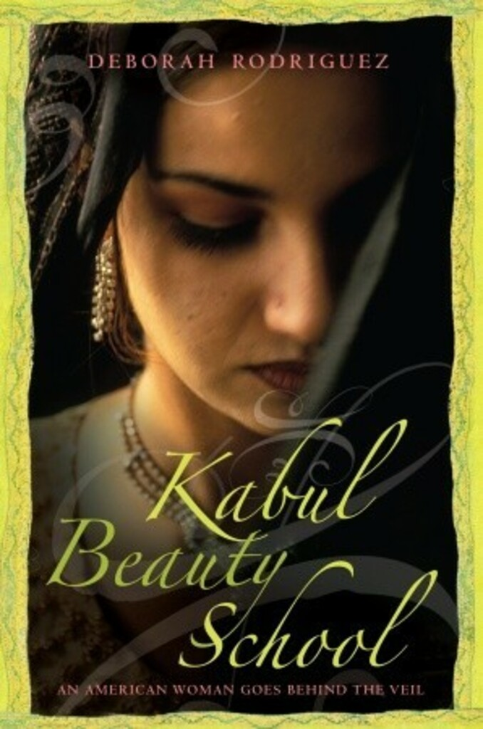 The Kabul Beauty School : An American Woman Goes Behind the Veil