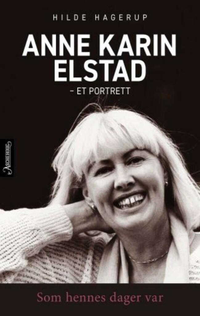 Som hennes dager var : et portrett av Anne Karin Elstad
