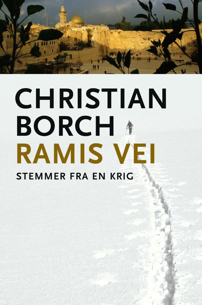 Ramis vei : stemmer fra en krig