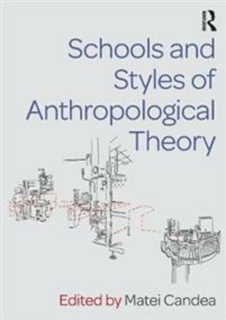 Schools and styles of anthropological theory